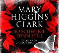 Cover-Bild zu So schweige denn still von Higgins Clark, Mary