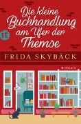 Cover-Bild zu Skybäck, Frida: Die kleine Buchhandlung am Ufer der Themse