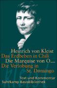 Cover-Bild zu Das Erdbeben in Chili. Die Marquise von O.... Die Verlobung in St. Domingo von Kleist, Heinrich von