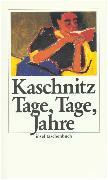Cover-Bild zu Tage, Tage, Jahre von Kaschnitz, Marie Luise