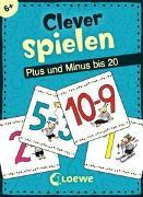 Cover-Bild zu Clever spielen - Plus und Minus bis 20 von Honnen, Falko (Illustr.)