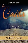 Cover-Bild zu La caída (eBook) von Camus, Albert