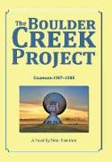 Cover-Bild zu The Boulder Creek Project: Colorado 1987-1988 von Eisenhut, Peter