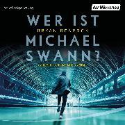 Cover-Bild zu Wer ist Michael Swann? (Audio Download) von Reardon, Bryan