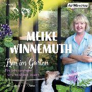 Cover-Bild zu Bin im Garten (Audio Download) von Winnemuth, Meike