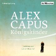 Cover-Bild zu Königskinder (Audio Download) von Capus, Alex