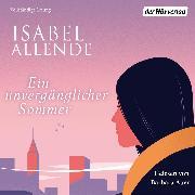 Cover-Bild zu Ein unvergänglicher Sommer (Audio Download) von Allende, Isabel