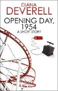 Cover-Bild zu Opening Day, 1954: A Short Story (eBook) von Deverell, Diana