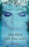 Cover-Bild zu Der Preis der Ewigkeit (eBook) von Carter, Aimée