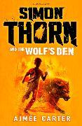 Cover-Bild zu Simon Thorn and the Wolf's Den von Carter, Aimée