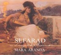 Cover-Bild zu Sefarad. En El Corazón De Marruecos von Aranda, Mara (Solist)