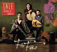 Cover-Bild zu Ensemble Fisfüz: Lale - Colours Of Eurasia von Ensemble Fisfüz (Solist)
