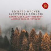 Cover-Bild zu Wagner Overtures and Preludes von Orozco-Estrada, Andrés
