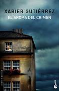 Cover-Bild zu El aroma del crimen von Gutiérrez, Xabier