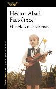 Cover-Bild zu El olvido que seremos / Oblivion: A Memoir von Abad Faciolince, Hector
