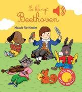 Cover-Bild zu So klingt Beethoven von Collet, Emilie