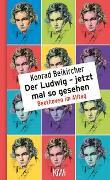 Cover-Bild zu Der Ludwig - jetzt mal so gesehen von Beikircher, Konrad