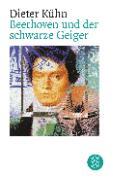 Cover-Bild zu Beethoven und der schwarze Geiger von Kühn, Dieter