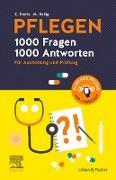 Cover-Bild zu PFLEGEN - 1000 Fragen, 1000 Antworten (eBook) von Heilig, Maren