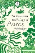 Cover-Bild zu The Emma Press Anthology of Aunts (eBook) von Piercey, Rachel (Hrsg.)