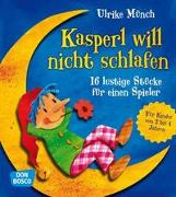 Cover-Bild zu Kasperl will nicht schlafen von Münch, Ulrike