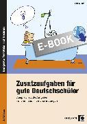 Cover-Bild zu Zusatzaufgaben für gute Deutschschüler 3. Klasse (eBook) von Klein, Bärbel