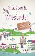 Cover-Bild zu Glücksorte in Wiesbaden von Klein, Bärbel