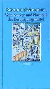 Cover-Bild zu Vom Nutzen und Nachteil der Beruhigungsmittel von Queneau, Raymond