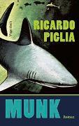 Cover-Bild zu Munk von Piglia, Ricardo