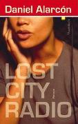 Cover-Bild zu Lost City Radio von Alarcón, Daniel