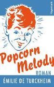 Cover-Bild zu Popcorn Melody von de Turckheim, Émilie