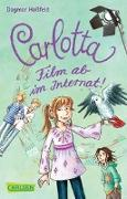 Cover-Bild zu Carlotta - Film ab im Internat! von Hoßfeld, Dagmar