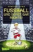Cover-Bild zu Fussball und sonst gar nichts! von Margil, Irene