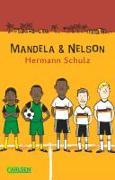 Cover-Bild zu Mandela und Nelson von Schulz, Hermann