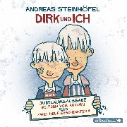 Cover-Bild zu Dirk und ich (Jubiläumsausgabe) (Audio Download) von Steinhöfel, Andreas