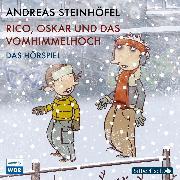 Cover-Bild zu Rico, Oskar und das Vomhimmelhoch - Das Hörspiel (Audio Download) von Steinhöfel, Andreas
