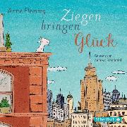Cover-Bild zu Ziegen bringen Glück (Audio Download) von Fleming, Anne