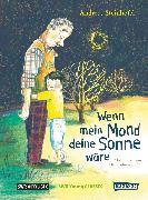 Cover-Bild zu Wenn mein Mond deine Sonne wäre von Steinhöfel, Andreas