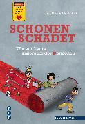 Cover-Bild zu Schonen schadet (eBook) von Müller, Andreas