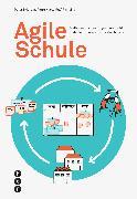 Cover-Bild zu Agile Schule (E-Book) (eBook) von Brichzin, Peter