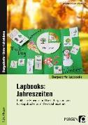 Cover-Bild zu Lapbooks: Jahreszeiten - 1.-4. Klasse von Lechner, Ruth