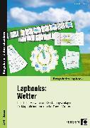 Cover-Bild zu Lapbooks: Wetter - 2.-4. Klasse von Kirschbaum, Klara