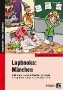 Cover-Bild zu Lapbooks: Märchen - 1.-4. Klasse von Bettner, Melanie
