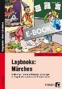 Cover-Bild zu Lapbooks: Märchen - 1.-4. Klasse (eBook) von Bettner, Melanie