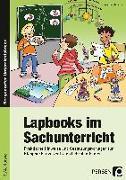 Cover-Bild zu Lapbooks im Sachunterricht - 3./4. Klasse von Kirschbaum, Klara