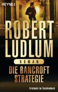 Cover-Bild zu Die Bancroft Strategie von Ludlum, Robert