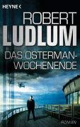 Cover-Bild zu Das Osterman-Wochenende von Ludlum, Robert