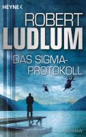Cover-Bild zu Das Sigma-Protokoll von Ludlum, Robert