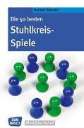 Cover-Bild zu Die 50 besten Stuhlkreis-Spiele von Stockert, Norbert