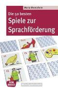 Cover-Bild zu Die 50 besten Spiele zur Sprachförderung von Monschein, Maria